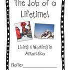 &quot;The Job of a Lifetime&quot; - Living and Working in Antarctica
