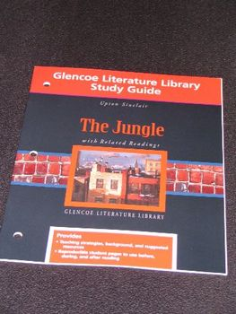 The Jungle: Glencoe Literature Library Study Guide