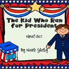 The Kid Who Ran for President Novel Unit (aligned with Com