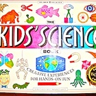The Kids&#039; Science Book Creative Experiences for Hands-On-Fun