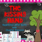 The Kissing Hand: Beginning Letter Sorts with Chester Raccoon