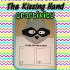 The Kissing Hand Craftivity-Great First Day of School Activity!