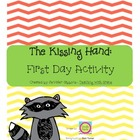 The Kissing Hand: First Day Activity