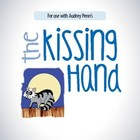 The Kissing Hand Lesson Plans & Activities Package (CCSS)