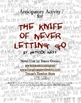The Knife of Never Letting Go Anticipatory Activity