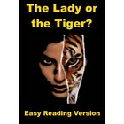 The Lady or the Tiger - Easy Reading Version