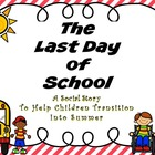 The Last Day Of School A Social Story