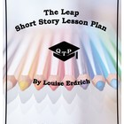 The Leap Louise Erdrich Plot Structure Complete Lesson Worksheets