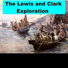 The Lewis and Clark Exploration - A Short History