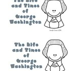 The Life and Times of George Washington