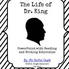 The Life of Dr. King - PowerPoint with Reading and Writing