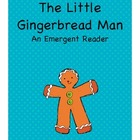 The Little Gingerbread Man Emergent Reader