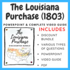 The Louisiana Purchase (With link to movie and movie questions)