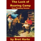 The Luck of Roaring Camp - Easy Reading Version
