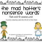 The Mad Hatter&#039;s Nonsense Words Flash Cards