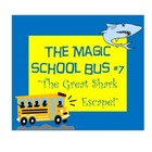 The Magic School Bus #7 Great Shark Escape Worksheets for
