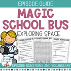 The Magic School Bus DVD Questionnaire - Space
