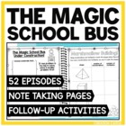 The Magic School Bus: Note Taking Pages & Activities