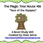 The Magic Tree House #16 Hour of the Olympics Novel Unit