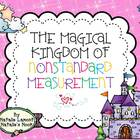 The Magical Kingdom of Nonstandard Measurement