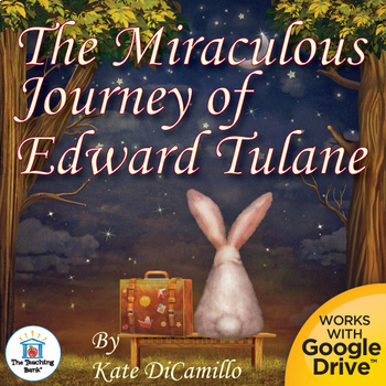 The Miraculous Journey of Edward Tulane Novel Unit~Common Core