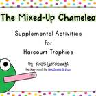 The Mixed-Up Chameleon- Supplemental Activities for Harcou