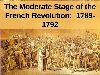 The Moderate Phase of the French Revolution