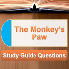 &quot;The Monkey&#039;s Paw&quot; Study Guide Questions