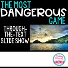 """The Most Dangerous Game"" Through the Text Powerpoint"