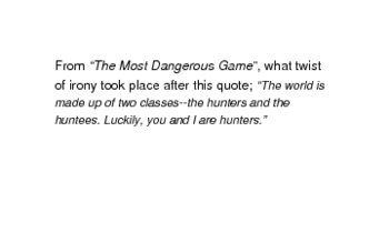 The Most Dangerous Game by Richard Connell (flash cards)
