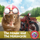The Mouse and The Motorcycle  Gr. 3-4