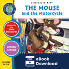 The Mouse and the Motorcycle Gr. 3-4 - Literature Kit™