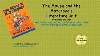 The Mouse and the Motorcycle Literature Unit