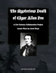The Mysterious Death of Edgar Allan Poe- A 21st Century Co