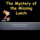 The Mystery of the Missing Lunch Lesson Introduction