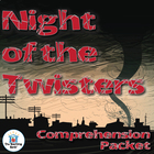 The Night of the Twisters Comprehension Question Packet