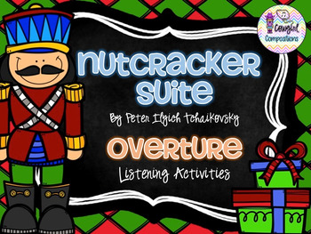 The Nutcracker: Overture Listening Activities