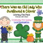 The Old Lady That Swallowed a Clover - Literacy Mini Unit