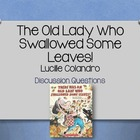 The Old Lady Who Swallowed Some Leaves Discussion Questions