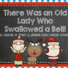 The Old Lady Who Swallowed a Bell {Speech & Language Exten