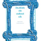 The Old Lady Who Swallowed a fly- Grade 1 -3