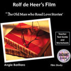 The Old Man who read Love Stories film WORKSHEETS for teachers