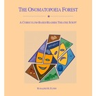 The Onomatopoeia Forest Readers Theatre Script