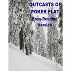 The Outcasts of Poker Flat - Easy Reading Version