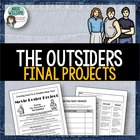 The Outsiders - Final Projects - 4 ideas!
