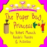 The Paper Bag Princess Reader's Theatre & Activities ASL,