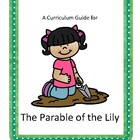 The Parable of the Lily Curriculum Guide