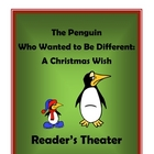 The Penguin Who Wanted to Be Different: Christmas Reader's