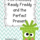 The Perfect Present - a unit to accompany the Ready Freddy book