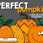 The Perfect Pumpkin - Classroom Management Idea